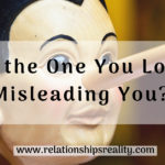 Is the One You Love Misleading You?