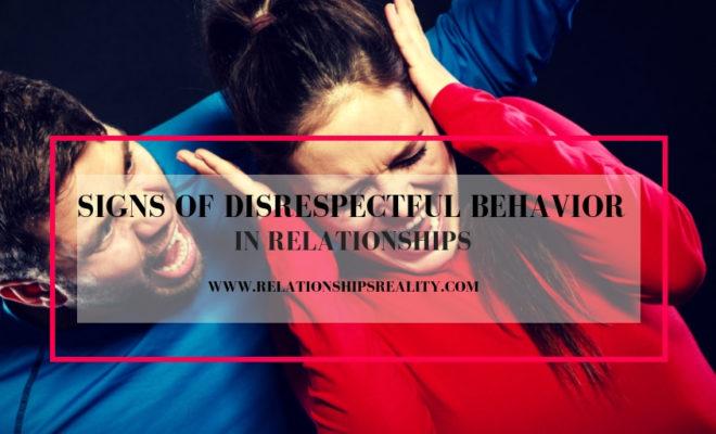signs of a disrespectful boyfriend