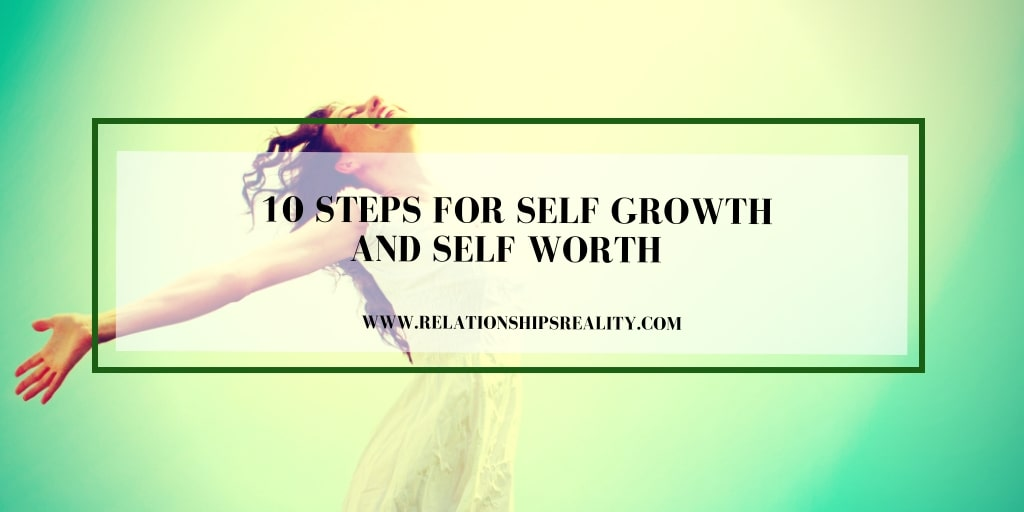 10 Steps for Self Growth And Self Worth