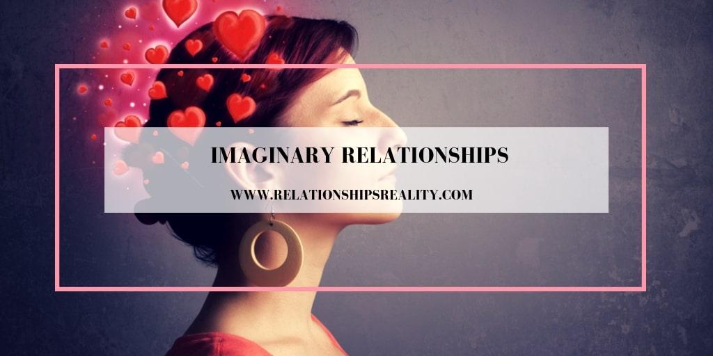 Imaginary Relationships