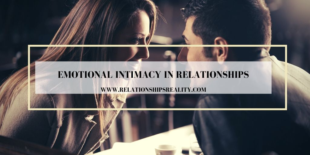 Emotional Intimacy in Relationships